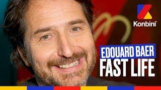 Edouard Baer - Fast Life