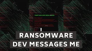 Ransomware developer messages me | Unnamed Ransomware