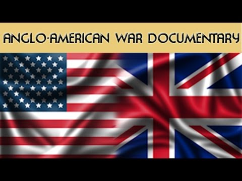 Documentary - The Anglo-American War of 1812