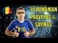 10 ROMANIAN PROVERBS AND SAYINGS #10