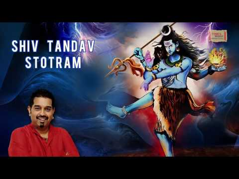 Shiv Tandav StotramLord Shiva StotraShankar MahadevanDevotional