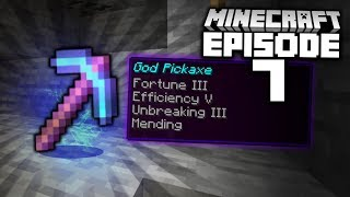 I Got The BEST Pickaxe You Can Get!! (Minecraft Let's Play #7)