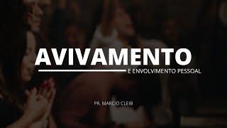 Estudo Bíblico - Avivamento e Envolvimento pessoal - Rev. Marcio Cleib