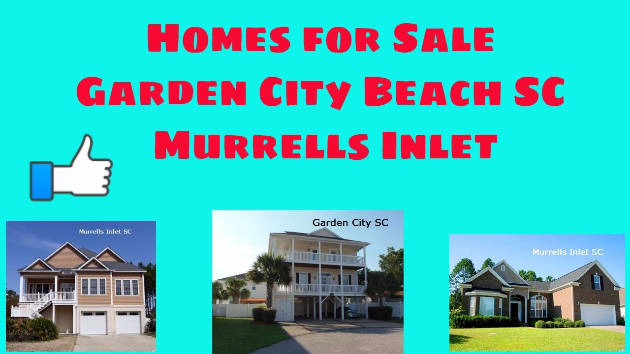 Homes For Sale Garden City Beach Sc Garden City Beach Murrells Inlet Single Family Homes For