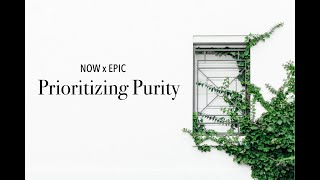 Prioritizing Purity/Sunday Service//1.17.21