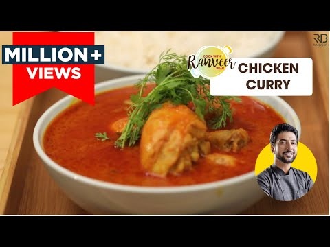 Easy Chicken Curry 🍛 and Punjabi Chicken Gravy cooked by Chef Ranveer Brar | आसान चिकन करी