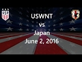 USWNT vs Japan June 2, 2016