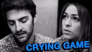 Crying Game (Cady Groves & Dave Days)