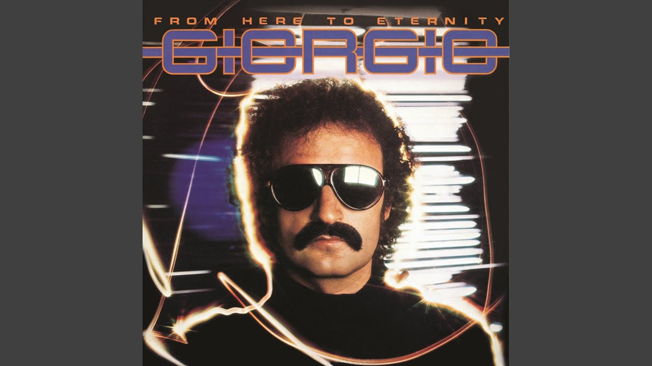 FROM HERE TO ETERNITY GIORGIO MORODER СКАЧАТЬ БЕСПЛАТНО