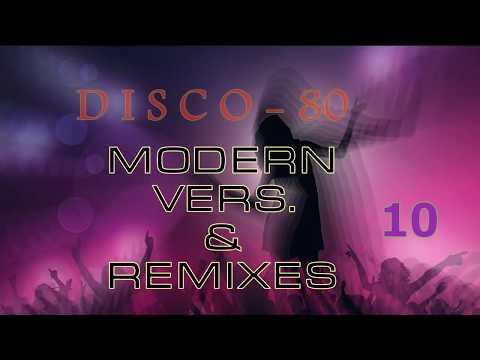 Disco 80 - 10 (Modern & Remix vers.)