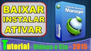Como Baixar e Instalar: Internet Download Manager 6.23 + Ativador [ATUALIZADO 2015]