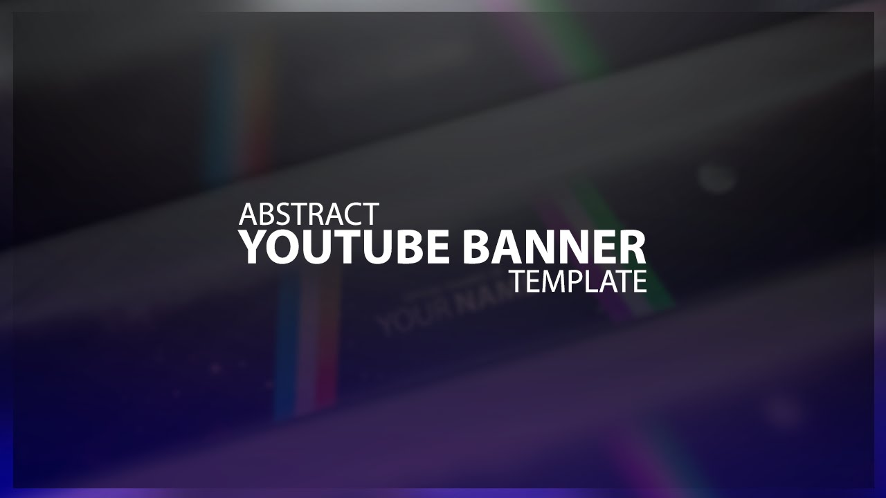 Photoshop Abstract Youtube Banner Template