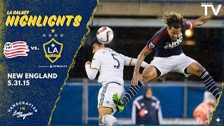 HIGHLIGHTS: LA Galaxy at New England Revolution | May 31, 2015