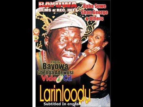 Download Larinloodu3 Yoruba Nollywood Comedy Drama   Babatunde Omidina(Baba Suwe)   Gbenga Adewusi   Muka Ray