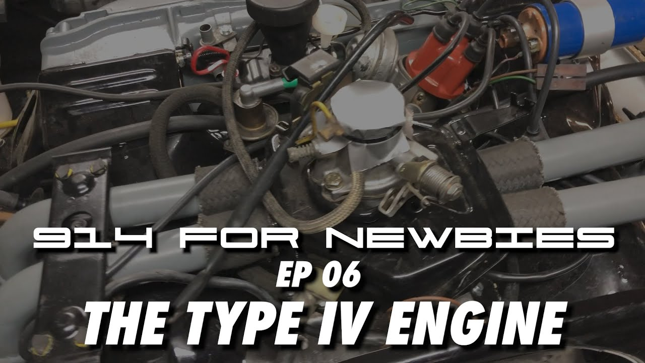 porsche 914 type iv engine diagram porsche 914 for newbies ep 06 the type iv engine youtube  porsche 914 for newbies ep 06 the