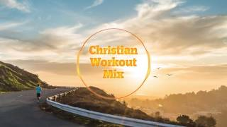 Christian workout mix 2016