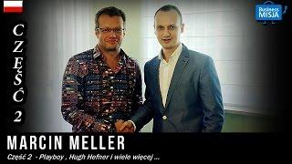 Marcin Meller część 2 w Business Misji - Inspirujące wywiady z ludźmi sukcesu