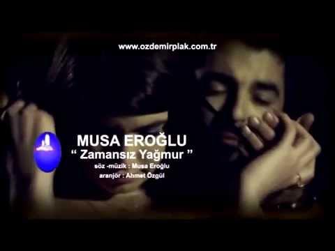 Musa Eroğlu - Zamansız Yağmur (Official Video)