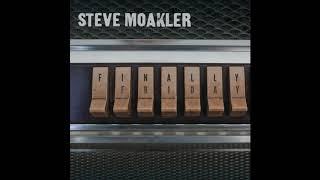 Finally Friday (Cover) | Steve Moakler