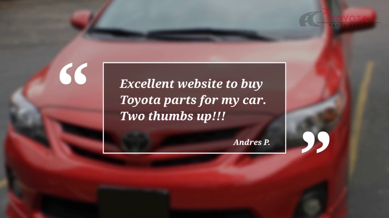 Olathe Toyota Parts Center Reviews And Testimonials