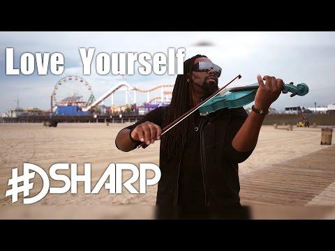"""DSharp - """"Love Yourself"""" (Violin V-Mix) - Justin Bieber"""