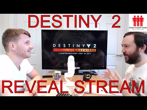 Ready Player Three Live - DESTINY 2 REVEAL STREAM! & REACT!