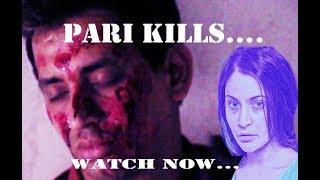 PARI latest trailer #UNSEEN HORROR # LATEST 2018#MUST WATCH#thiriller short film