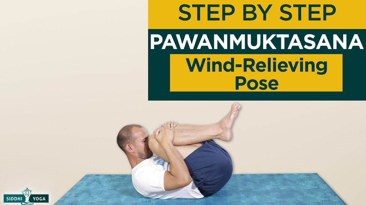 Pawanmuktasana (Wind-Relieving Pose) Benefits, How to do