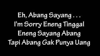 Download Mp3 2bm Serangnesia - Eh Abang Sayang  Lyric