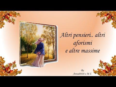 Aforismi, pensieri, citazioni e massime .. by Anna B448 - M.T..
