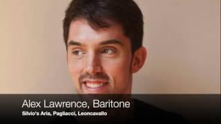 Alex lawrence, baritone sings silvio's aria from pagliacci, leoncavallomikhail hallak, piano