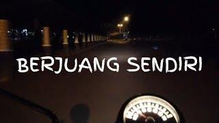 Download Lagu STORY WA BAPER || BERJUANG SENDIRI mp3