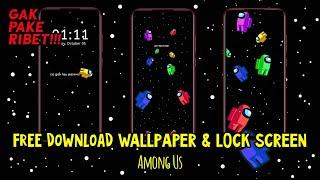 Free Download Live Wallpaper Dan Lock Screen Among Us Youtube
