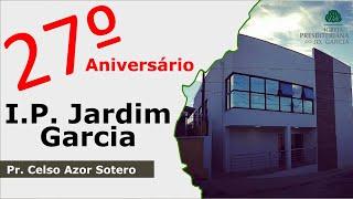 EBD | Comemoração 27º aniversário da I.P. Jardim Garcia