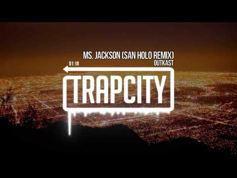 Outkast   Ms  Jackson San Holo Remix