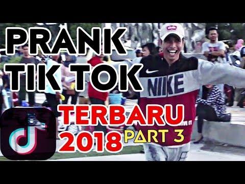 PRANK TIK TOK PART 3 NGAKAK TERBARU 2018 | PRANK INDONESIA | PRANK PALOPO |