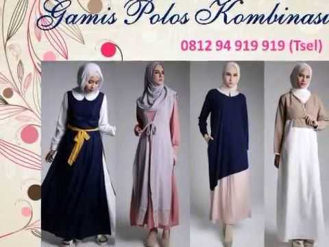 Gamis Polos Kombinasi 0812 94 919 919 Tsel Youtube