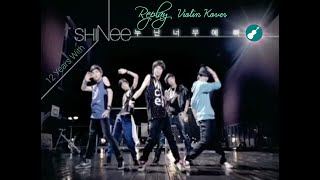 SHINee (샤이니) – Replay (누난 너무 예뻐) M/V except it's my violin i…