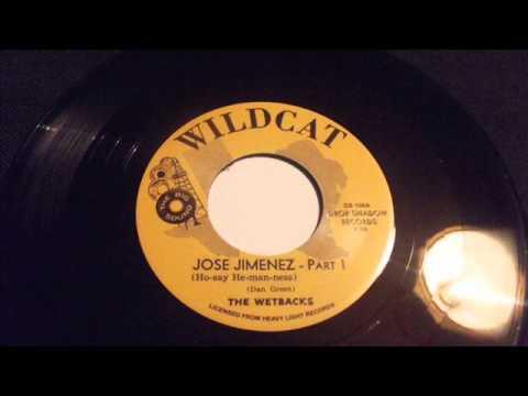 the wetbacks - jose jimenez - part 1..