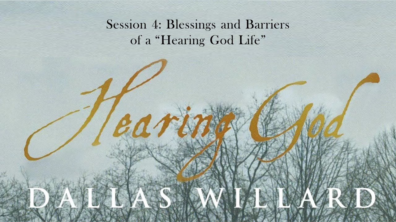 """Download Dallas Willard - Hearing God Retreat session 4 - Blessings and Barriers of a """"Hearing God Life"""""""