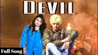 Devil (Full Song) Mukh Mantri ft. Sony Maan New Song Latest Punjabi Songs 2019