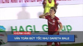 Văn Toàn bứt tốc như Gareth Bale ghi bàn ấn tượng cho HA. Gia Lai
