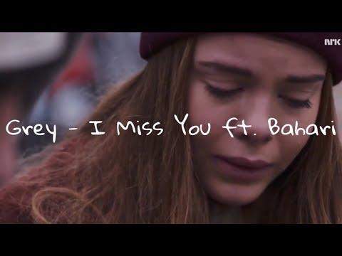 Grey - I Miss You ft. Bahari •Sub español•