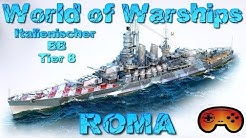 """ROMA"" T8 Italy BB Gameplay/Preview in World of Warships - ROMA Gameplay - Deutsch/German"