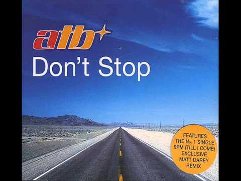 ATB - Don't Stop Drum & Bass Remix