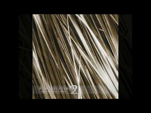 Bruno Sanfilippo · Piano Textures 2 (AUDIO)