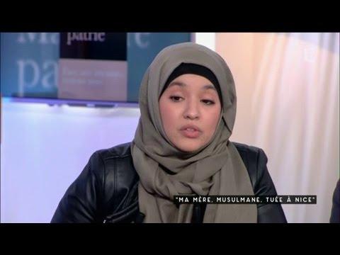 """""""Ma mère, musulmane, tuée à Nice"""" - C à vous - 17/01/2017"""