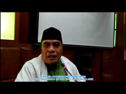 Khotbah Jum'at 17 November 2017 Ustad Rusli Amin