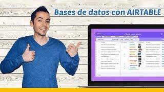 Tutorial Airtable Español, ¡manda a paseo Excel!