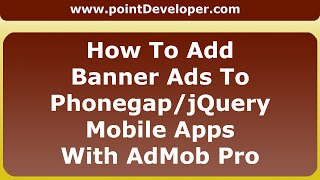 How to add banner ads to jQuery Mobile Apps using Phonegap AdMob Pro Plugin
